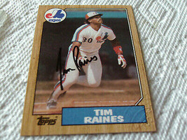 1987  TOPPS  TIM  RAINES   AUYHENTICATED  HAND  SIGNED  AUTOGRAPH  # 30 ... - $19.99