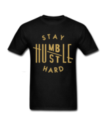 Stay Humble Hustle Hard Black T Shirt - $19.99+