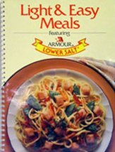 Light & Easy Meals Featuring Armour Lower Salt Cheryl K. Evenson and Bar... - $12.95