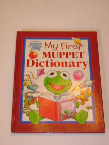 Primary image for My First Muppet Dictionary [Hardcover] Justine  Korman; Tom Cooke; Jim Henson; R