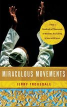 Miraculous Movements: How Hundreds of Thousands of Muslims Are Falling i... - $5.99
