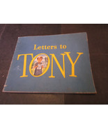 Letters to Tony, Antonio Andrew Anderson, Softcover, 1946, General Mills... - $3.91