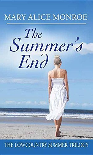 The Summer's End (Low Country Summer) [Sep 01, 2015] Monroe, Mary Alice