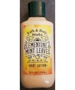 Bath & Body Works Clementine & Mint Leaves Super Smooth Body Lotion 8 oz... - $14.00