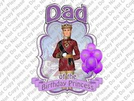 Dad of the Birthday Princess Sofia The First Birthday Iron On Transfer I... - $3.95