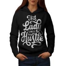 Lady Hustler Sweatshirt Hoody Entrepreneur Women Hoodie - $21.99+