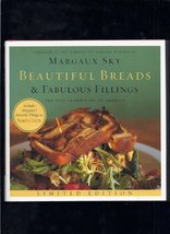 Beautiful Breads & Fabulous Fillings(limited Edition) by Margaux Sky (20... - $5.95