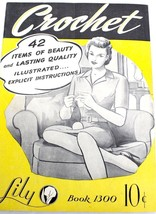 1945 Lily Book # 1300 Crochet 42 Items Original Paper How-to Instructions - $16.36