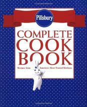 Pillsbury Complete Cookbook: Recipes from America's Most-Trusted Kitchens [Apr 1 - $33.67