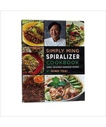 Simply Ming, Spiralizer Cookbook 2017 - $24.73