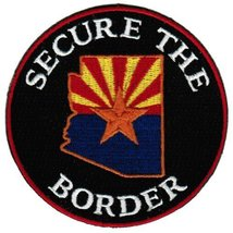 Secure the Border Patch Arizona State Flag Immigration Law Tea Party Emblem - $3.79
