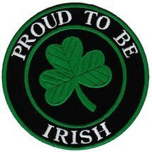 Proud To Be Irish Embroidered Patch Lucky Clover Shamrock Iron-On Irelan... - $5.99