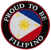 Proud To Be Filipino Embroidered Patch Philippines Flag Pinoy Iron-On Biker E... - $5.99