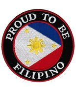 Proud To Be Filipino Embroidered Patch Philippines Flag Pinoy Iron-On Bi... - $5.99