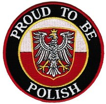 Proud To Be Polish Embroidered Patch Poland Flag Iron-On Biker Emblem - $5.99