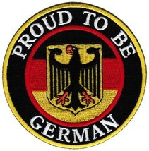 Proud To Be German Embroidered Patch Germany Eagle Flag Iron-On Biker Aufnhe... - $5.99
