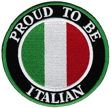 Proud To Be Italian Embroidered Patch Italy Flag Iron-On Biker Emblem - $5.99