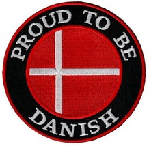 Proud To Be Danish Embroidered Patch Denmark Flag Iron-On Biker Emblem - $5.99