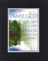 Praise God - Father, Son, and Holy Gost - Amen. . . 8 x 10 Inches Biblical/Re... - $10.39