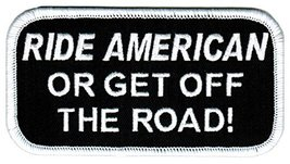 Ride American Or Get Off The Road Biker Patch Embroidered Iron-On Motorcycle ... - $4.99