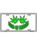 Field of Dreams Marijuana Plant Tag Sign Licens... - $18.99
