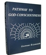 Pathway to God-Consciousness [Hardcover] [Jan 01, 1970] Goswami Kriyananda - $2,000.00