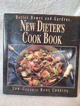 Better Homes & Gardens NEW DIETER'S Cookbook Low Calorie Cooking hardcov... - $5.00