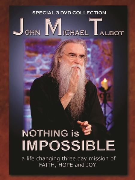 Nothing is impossible by john michael talbot   3 dvd