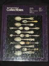 The Encyclopedia of Collectibles - Silhouettes to Swords [Hardcover] [Ja... - $12.95