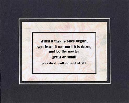 [Motivational Sayings] - When A Task Is Once Begun . . . 8 x 10 Inches Saying... - $10.39