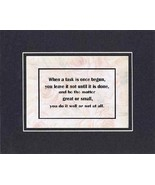 [Motivational Sayings] - When A Task Is Once Begun . . . 8 x 10 Inches S... - $10.39
