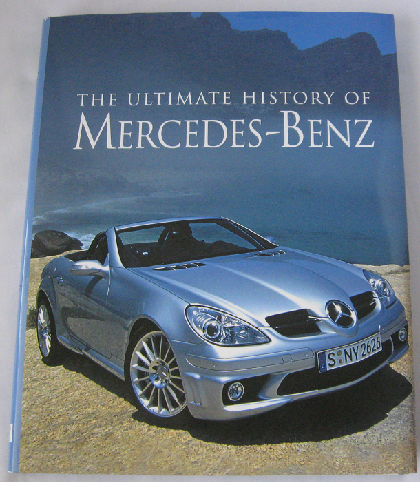 ultimate history of mercedes benz book hardcover