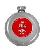 Keep Calm Party On Hip Flask (5 oz) - $18.99
