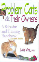 Problem Cats :  Louis Vine, DVM   :  New Hardcover @ZB - $9.95