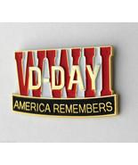 WWII WORLD WAR 2 D-DAY MEMORIAL AMERICA REMEMBERS JUNE 6 1944 LAPEL PIN ... - $4.69