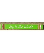 Primitive Wood Block 51330E - Green Joy to the World  - $4.95