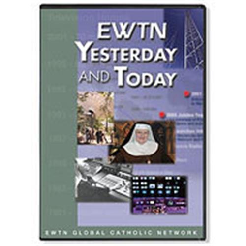 Ewtn yesterday   today dvd