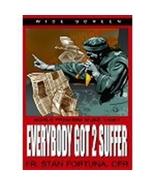EVERYBODY GOT 2 SUFFER by Fr. Stan Fortuna C.F.R - $24.95