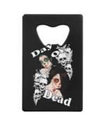 Day Of Dead Credit Card Bottle Opener - $19.95