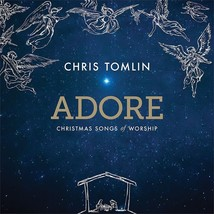 210ADORE - Christmas Songs of Worship by Chris Tomlin