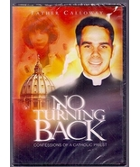 NO TURNING BACK - Confessions of a Catholic Priest - DVD - by Fr. Donald... - $26.95