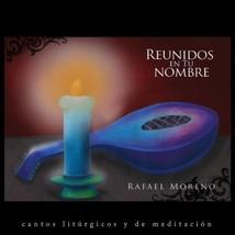REUNIDOS en tu NOMBRE by Rafael Moreno - WLP012629