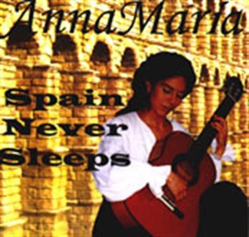 Spain never sleeps by annamarie cardinalli