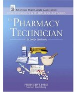 The Pharmacy Technician, 2nd Edition Perspective Press - $13.84
