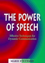 The Power of Speech: Effective Technique's for Dynamic Communication [Ja... - $9.85