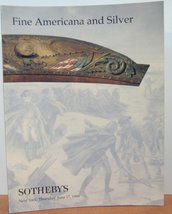 Fine Americana And Silver June 17 1999 [Paperback] [Jan 01, 1999] Sotheb... - $5.40