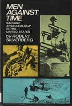 Men Against Time: Salvage Archaeology in the United States [Jan 01, 1967... - $9.00