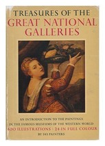 Treasures Of The Great National Galleries (An Introduction To The Painti... - $5.40