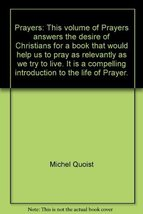 Prayers: This volume of Prayers answers the desire of Christians for a b... - $5.40