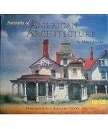Portraits of American Architecture: Monuments to a Romantic Mood, 1830-1... - $28.67